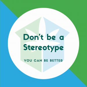 Don't be a Stereotype