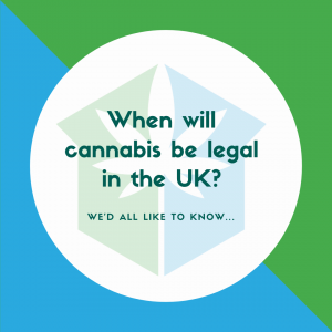 When will cannabis be legal in the UK?